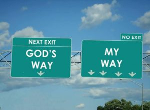 Gods way vs My way